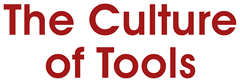 The Culture of Tools